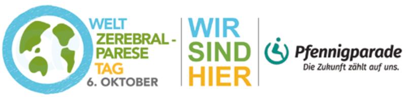 Weltzerebralparesetag 6. Oktober Wir sind hier Logo Pfennigparade Die Zukunft zählt auf uns.